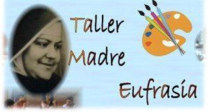 Taller Madre Eufrasia
