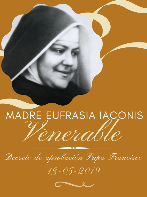 La Madre Eufrasia ya es VENERABLE